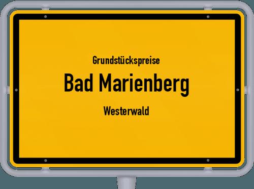 Grundstückspreise Bad Marienberg (Westerwald) 2019