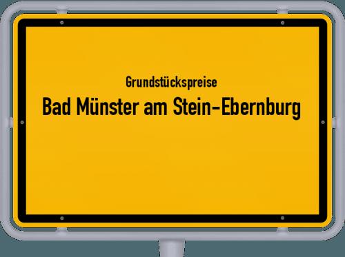 Grundstückspreise Bad Münster am Stein-Ebernburg 2019