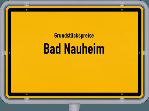 Grundstückspreise Bad Nauheim 2018