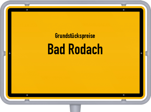 Grundstückspreise Bad Rodach 2019