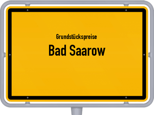 Grundstückspreise Bad Saarow 2021