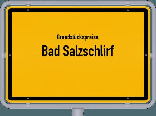 Grundstückspreise Bad Salzschlirf 2019