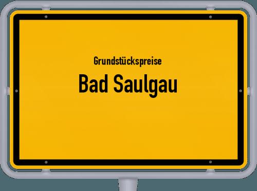 Grundstückspreise Bad Saulgau 2021