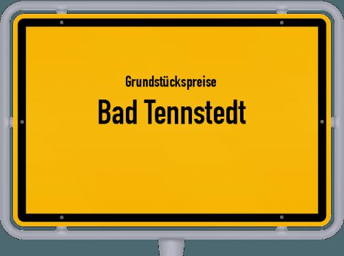 Grundstückspreise Bad Tennstedt 2019