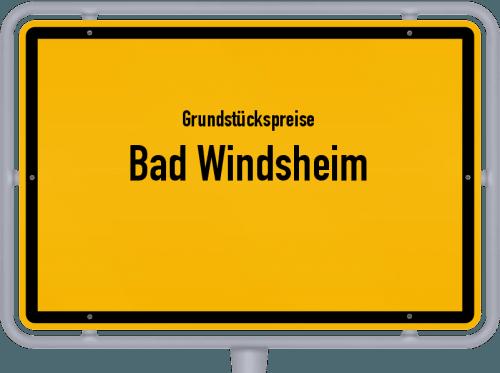 Grundstückspreise Bad Windsheim 2021