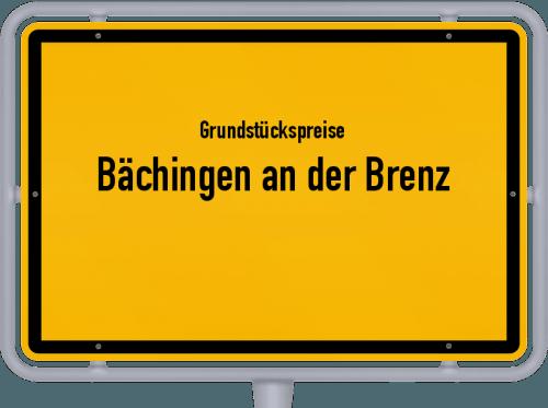 Grundstückspreise Bächingen an der Brenz 2019