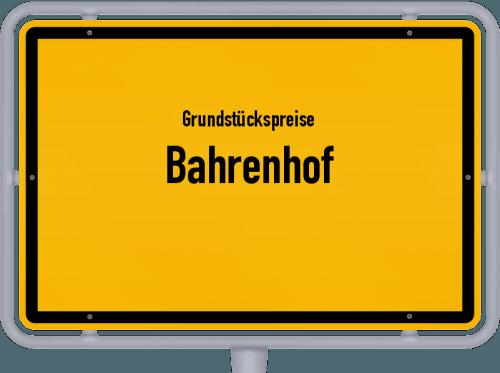 Grundstückspreise Bahrenhof 2021