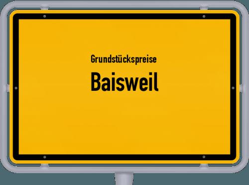 Grundstückspreise Baisweil 2019