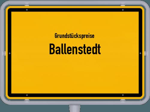 Grundstückspreise Ballenstedt 2021