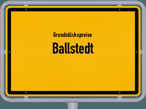 Grundstückspreise Ballstedt 2019