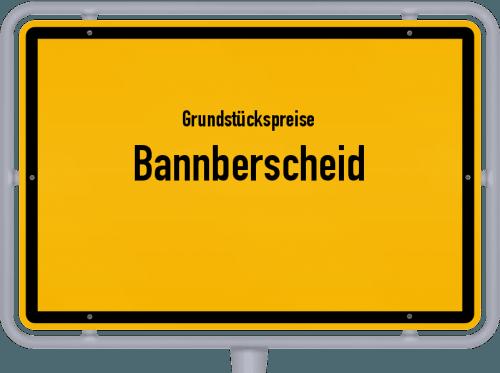 Grundstückspreise Bannberscheid 2019