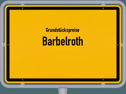 Grundstückspreise Barbelroth 2019
