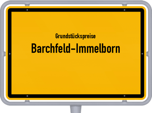 Grundstückspreise Barchfeld-Immelborn 2019