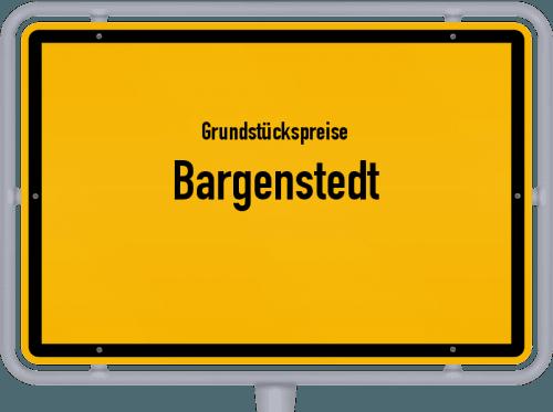 Grundstückspreise Bargenstedt 2021