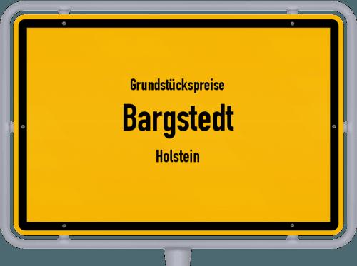 Grundstückspreise Bargstedt (Holstein) 2021