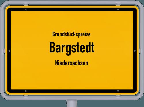 Grundstückspreise Bargstedt (Niedersachsen) 2021