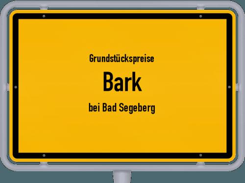 Grundstückspreise Bark (bei Bad Segeberg) 2021