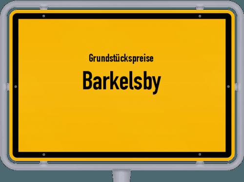 Grundstückspreise Barkelsby 2021
