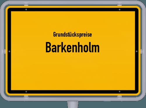 Grundstückspreise Barkenholm 2021
