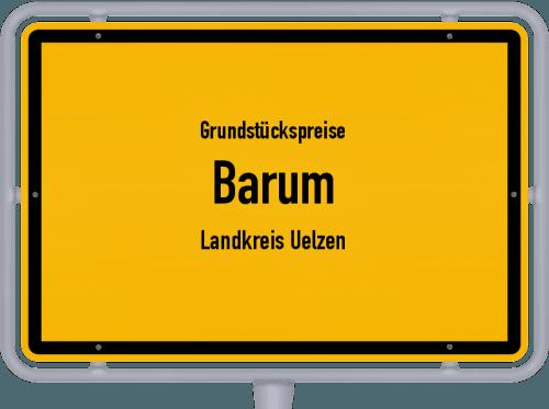 Grundstückspreise Barum (Landkreis Uelzen) 2019