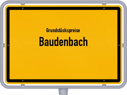 Grundstückspreise Baudenbach 2021