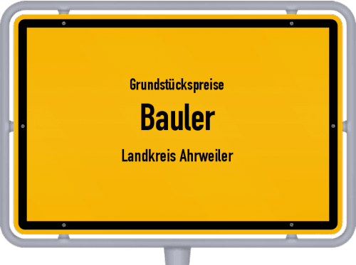 Grundstückspreise Bauler (Landkreis Ahrweiler) 2019