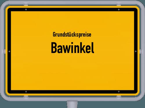 Grundstückspreise Bawinkel 2019