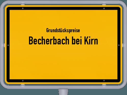Grundstückspreise Becherbach bei Kirn 2019