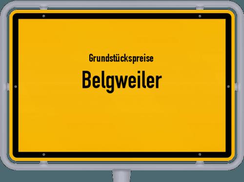 Grundstückspreise Belgweiler 2019