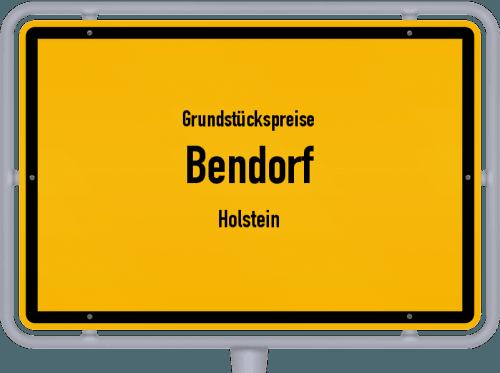 Grundstückspreise Bendorf (Holstein) 2021