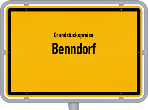 Grundstückspreise Benndorf 2021