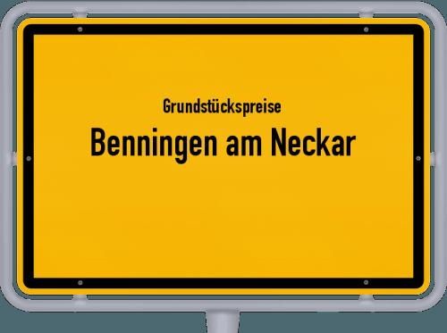 Grundstückspreise Benningen am Neckar 2021