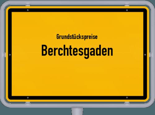 Grundstückspreise Berchtesgaden 2019