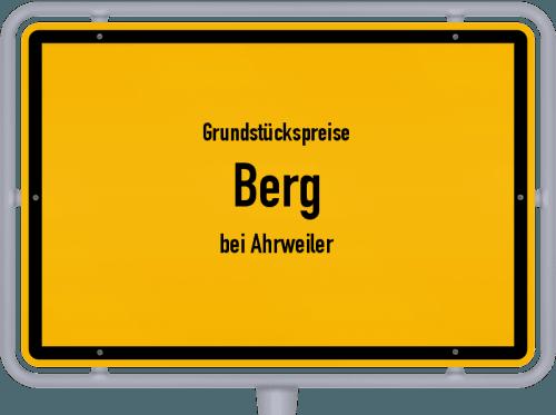 Grundstückspreise Berg (bei Ahrweiler) 2019
