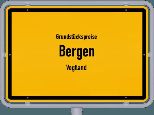 Grundstückspreise Bergen (Vogtland) 2019