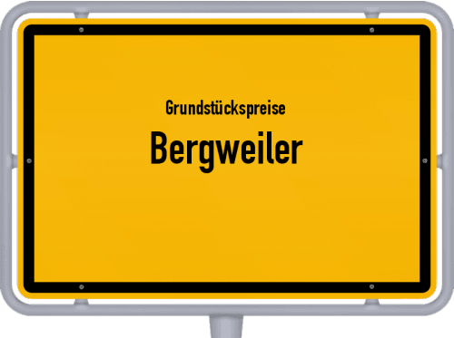 Grundstückspreise Bergweiler 2019