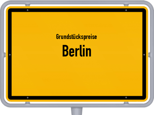 Grundstückspreise Berlin 2020
