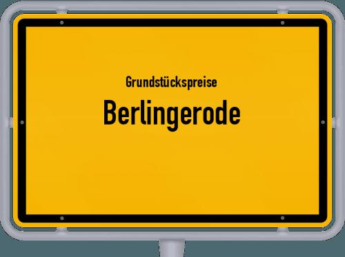 Grundstückspreise Berlingerode 2019