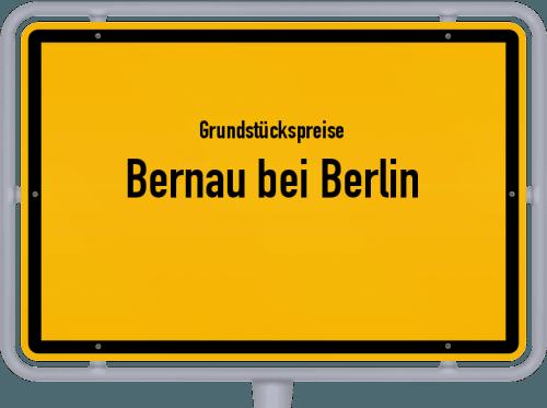 Grundstückspreise Bernau bei Berlin 2021