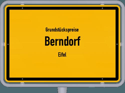 Grundstückspreise Berndorf (Eifel) 2019