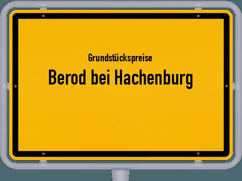 Grundstückspreise Berod bei Hachenburg 2019