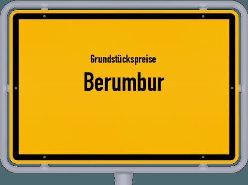 Grundstückspreise Berumbur 2019