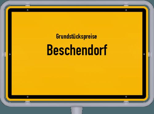 Grundstückspreise Beschendorf 2021