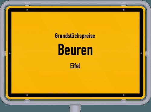 Grundstückspreise Beuren (Eifel) 2019