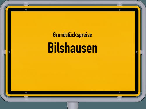Grundstückspreise Bilshausen 2019
