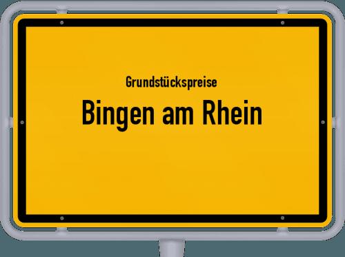 Grundstückspreise Bingen am Rhein 2019