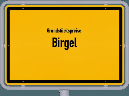 Grundstückspreise Birgel 2019