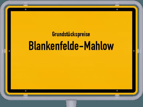 Grundstückspreise Blankenfelde-Mahlow 2021