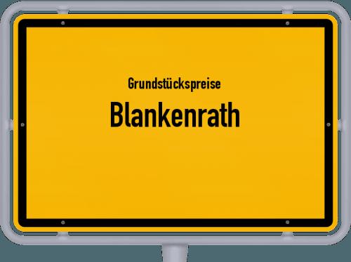 Grundstückspreise Blankenrath 2019