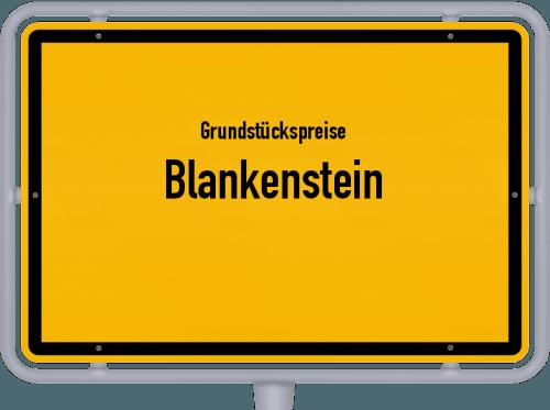 Grundstückspreise Blankenstein 2019